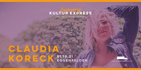 Claudia Koreck • Eggenfelden • Zauberberg Kultur Express Tickets