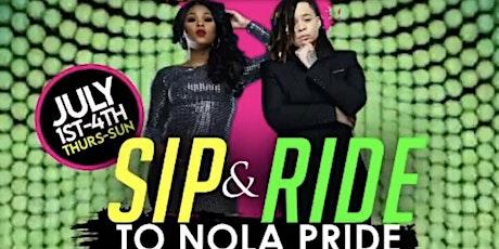 SIP & RIDE TO N.O.L.A PRIDE tickets