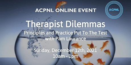 Therapist Dilemmas - Principles and Practice Put To The Test tickets