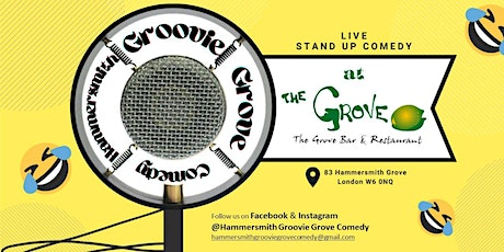 Groovie Grove Comedy shows: FRIDAY & SATURDAY tickets tickets