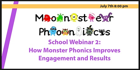 School Webinar 2: How Monster Phonics Improves Engagement and Results tickets