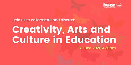 Creativity, Arts and Culture in Education |Co-creation and Co-producing tickets