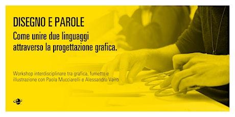 Disegno e parole. Come unire due linguaggi attraverso il progetto grafico. biglietti