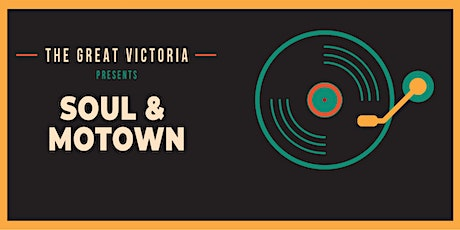 Soul & Motown Tribute Event 26th June at The Great Victoria Hotel tickets