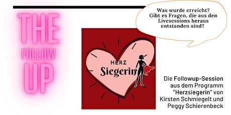 Herzsiegerin - Followup-Session für die Teilnehmerinnen der Livesesissions Tickets