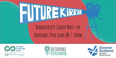 Future Kirrie: Biodiversity Group June Meet-up tickets