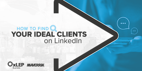How to Find your Ideal Clients on LinkedIn billets