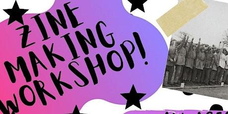 Zine Making Workshop. tickets