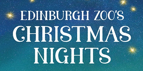 Edinburgh Zoo's Christmas Nights - 21st November tickets