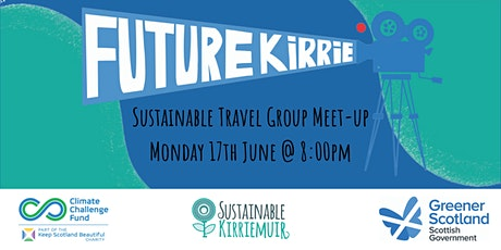 Future Kirrie: Active & Sustainable Travel Group June Meet-up tickets