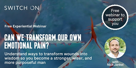 Free Experiential Workshop For Men: Can We Transform Own Emotional Pain? tickets