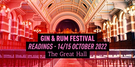 The Gin & Rum Festival - Reading  - 2022 tickets