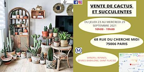 VENTE DE CACTUS ET SUCCULENTES PARIS 75006 billets