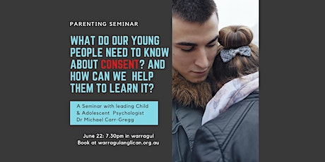 Consent: What is it and how can we help our young people understand it? tickets