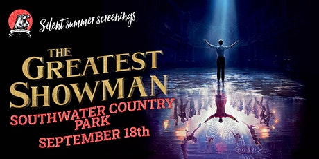 Southwater Open Air Cinema & Live Music - The Greatest Showman! tickets
