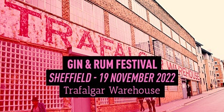 The Gin & Rum Festival - Sheffield - 2022 tickets