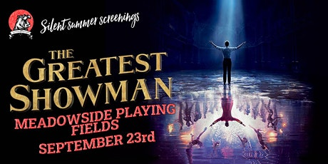 Whiteley Open Air Cinema & Live Music - The Greatest Showman tickets