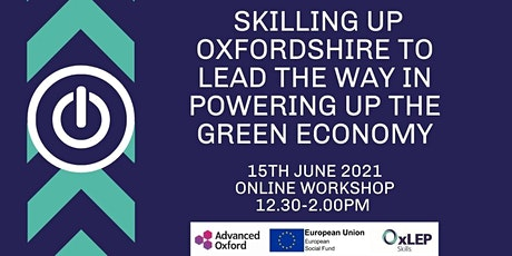 Skilling up Oxfordshire to lead the way in powering up the green economy tickets