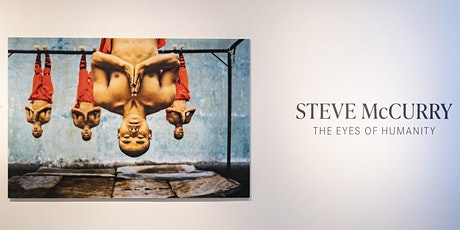 "Terminvereinbarung ELM - Steve McCurry ""The Eyes of Humanity"" Tickets"