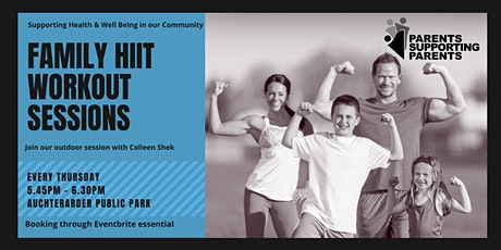 Family HIIT Workout sessions - Auchterarder tickets