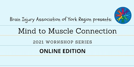 Mind to Muscle Connection - 2021 Brain Injury Awareness Month tickets