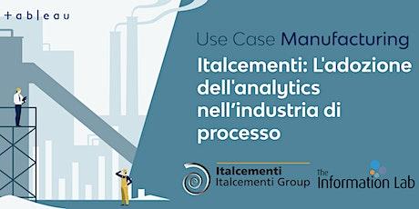 Use Case Manufacturing Italcementi biglietti