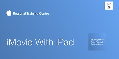 iMovie With iPad tickets