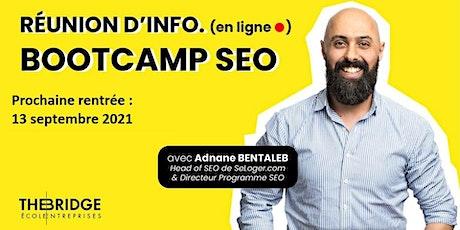 Bootcamp Consultant/Chef de Projet SEO : Réunion d'information billets