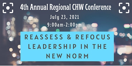 4th Annual Regional CHW Conference: Reassess & Refocus Leadership tickets