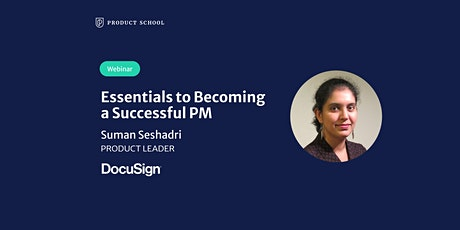 Webinar: Essentials to Becoming a Successful PM by DocuSign Product Leader tickets