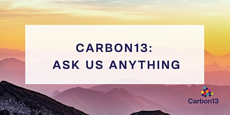 Carbon13: Ask Us Anything tickets