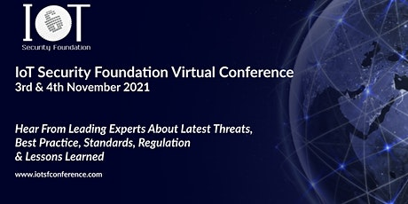 IoT Security Foundation Virtual Conference 2021 tickets
