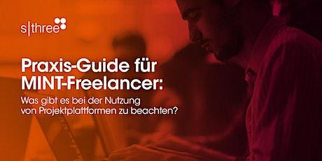 Praxis-Guide für MINT-Freelancer: Nutzung von Projektplattformen Tickets