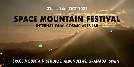 Space Mountain Festival - International Cosmic Arts Lab entradas