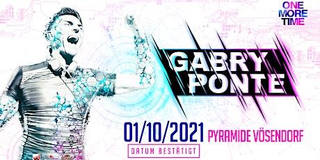 ONE MORE TIME - XXL w/GABRY PONTE Tickets