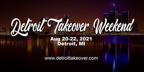 Detroit Takeover 2021 tickets