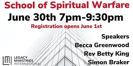 Legacy Ministry Schools , SCHOOL OF SPIRITUAL WARFARE tickets