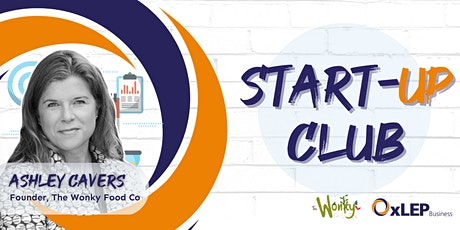 OxLEP's Start Up Club - Launching your new product or service tickets