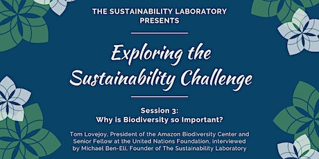 Exploring the Sustainability Challenge, Session 3 tickets