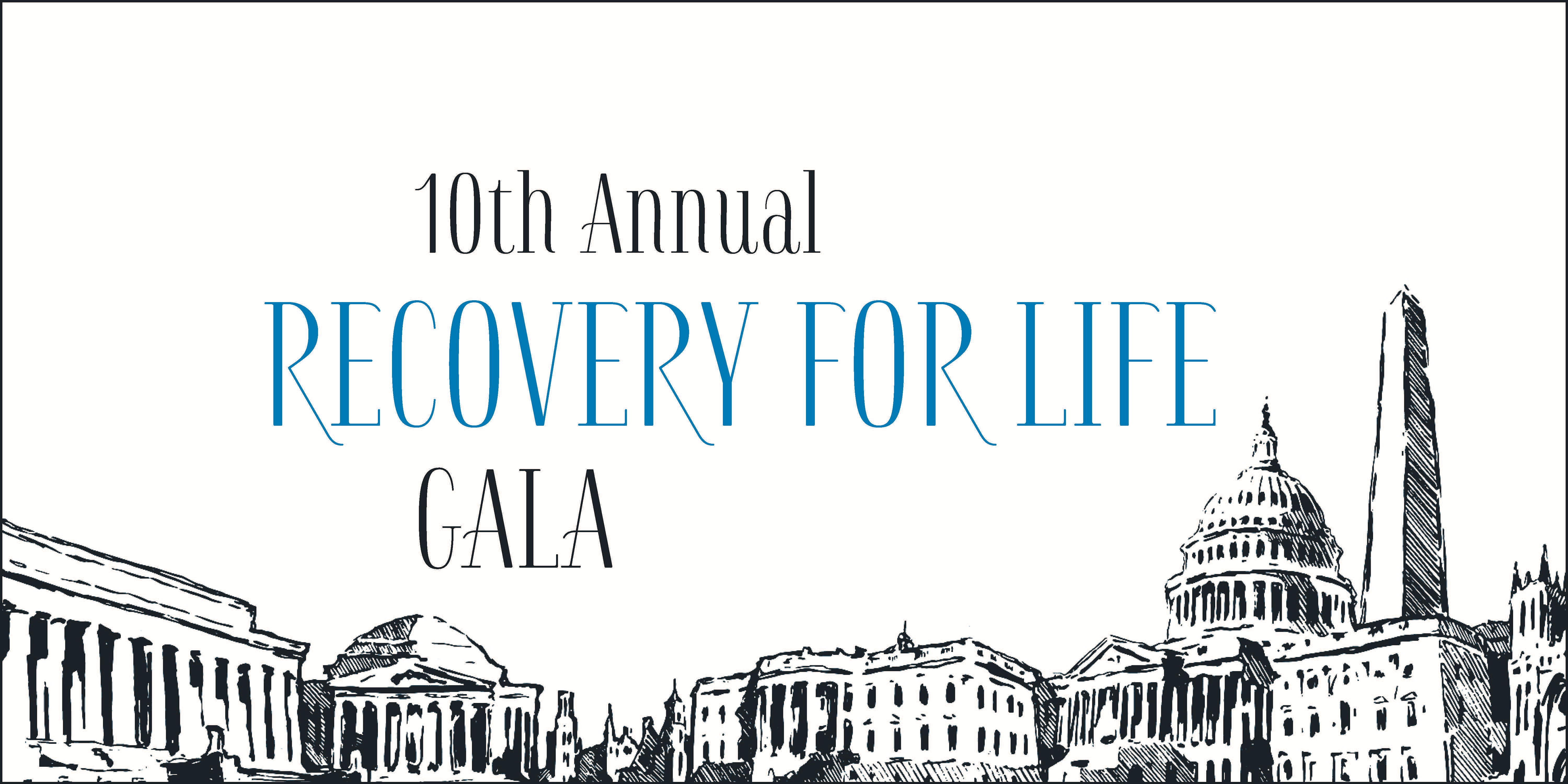 10th Annual Recovery for Life Washington D.C. Gala
