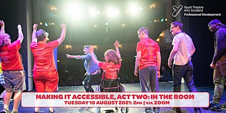 Making It Accessible, Act Two: In the Room tickets