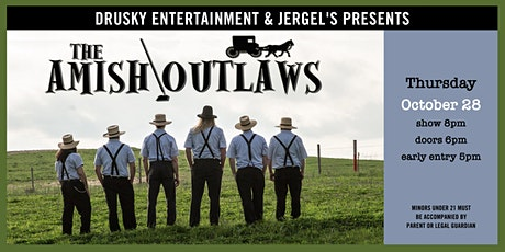 The Amish Outlaws tickets