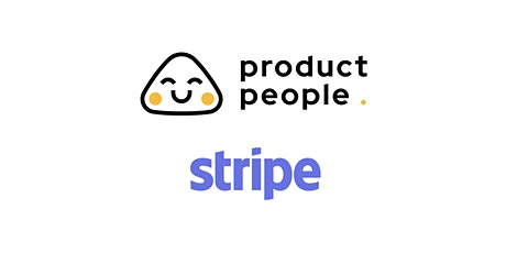 PM at a high growth company (100 to 5k people) with Product lead at Stripe tickets