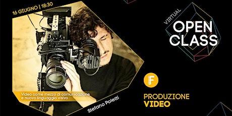 Virtual Open Class • Produzione Video biglietti