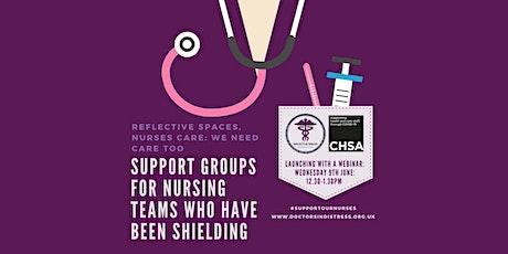 Reflective Spaces, Nurses Care: we need care too - Shielding Nurses tickets