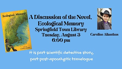 A Discussion of the Novel, Ecological Memory tickets