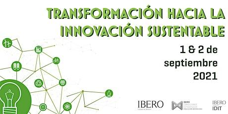 Transformación hacia la innovación sustentable boletos