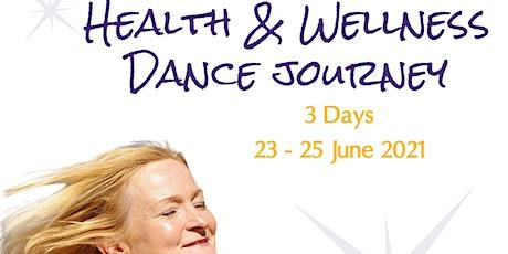 Health & Wellness Dance Journey tickets