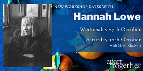 Apart Together: Poetry Writing Workshop with Hannah Lowe tickets