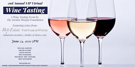 2nd Annual VIP Virtual Wine Tasting tickets
